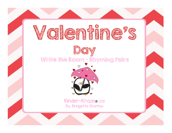 Valentine's Day Write the Room-Rhyming Pairs
