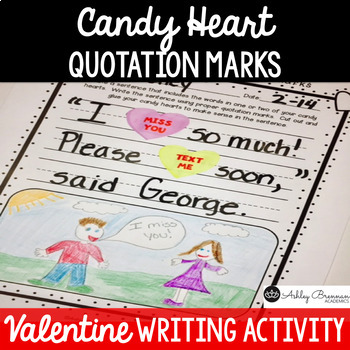 Valentine's Day Writing Activity - Candy Heart Quotation Marks