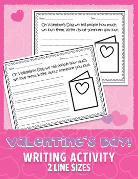 """Valentine's Day Writing Activity - """"Who I Love"""" 