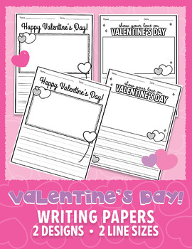 Valentine's Day Writing Activity - Writing Sheets   PDF • JPEG US Letter