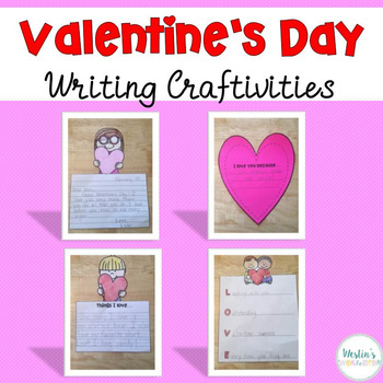Valentine's Day Writing Craftivities