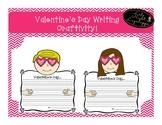 Valentine's Day Writing Craftivity!