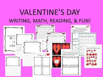 Valentine's Day Writing, Math, Reading and Fun!