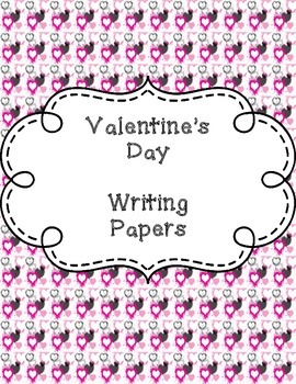 Valentine's Day - Writing Papers