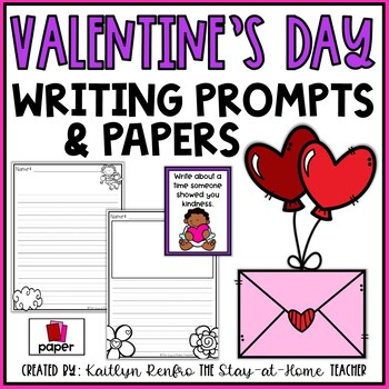 Valentine's Day Writing Papers and Prompts