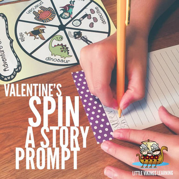 Valentine's Day Writing Prompt Spinners