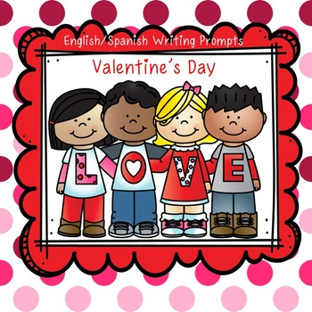 Valentine's Day Writing Prompt Templates Spanish/English