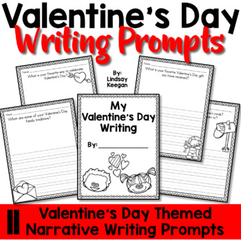 Valentine's Day Writing Prompts - Narrative Writing