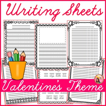 Valentine's Day Writing Sheets