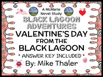 Valentine's Day from the Black Lagoon (Mike Thaler) Novel Study / Comprehension