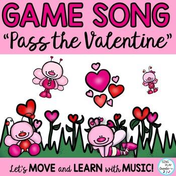 "Valentine's Music  Game Song: ""Pass the Valentine"" Rhythm, Melody, Improvisation"