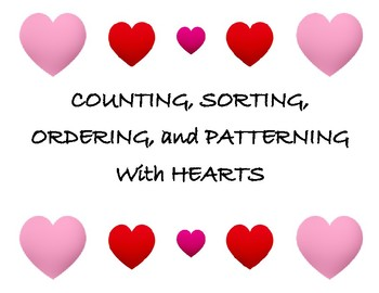 Valentine's Heart Sorting, Matching, Counting, and Patterning
