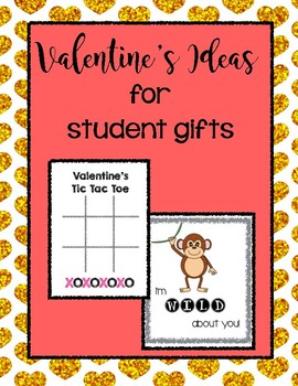 Valentine's Ideas for Student Gifts