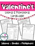 Valentine's Idioms, Similes, Metaphors: Literal vs Nonlite