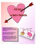 FSL Valentine's/La St. Valentin - J'ai Qui a - Speaking Chain Game