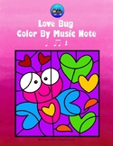 Valentine's Love Bug Color By Music Note Rhythm Coloring