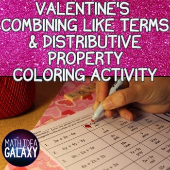 Valentine's Distributive Property and Combining Like Terms