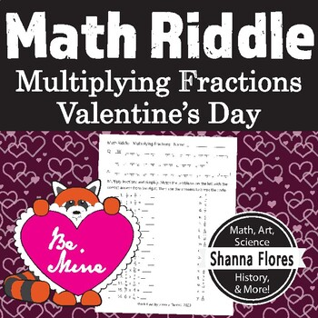 Valentine's Math Riddle - Multiplying Fractions - Fun Math