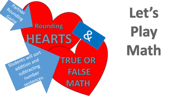 Valentine's Math Rounding Station Game and Heart Sorting Activity