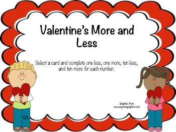 Valentine's More and Less