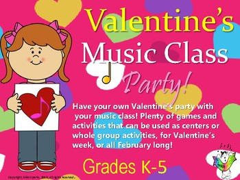 Valentine's Music Class Party! Activities/Centers for Music Class Fun!