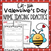 Valentine's Name Writing Practice *edit-able*