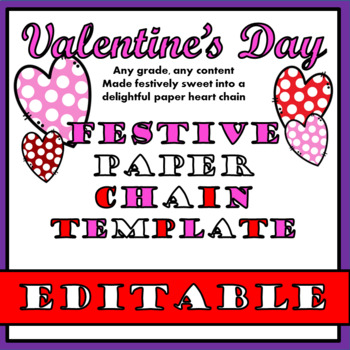 Valentine's Paper Chain Craftivity - Editable