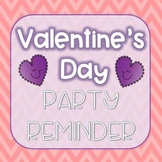 FREE Valentine's Day Party Reminder