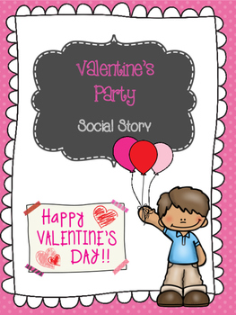 Valentine's Party Social Story
