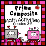 Valentine's Prime and Composite Math Activities - Centers