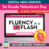 Valentine's Reading Fluency in a Flash 1st Grade • Digital