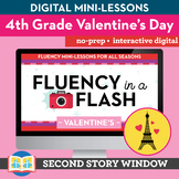 Valentine's Reading Fluency in a Flash 4th Grade • Digital