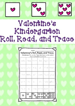 Valentine's Kindergarten Roll, Read, and Trace