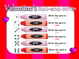 Valentine's Roll-and-Write *Spelling* *Word Work*