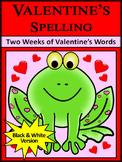 Valentine's Day Language Arts Activities: Valentine's Spelling Activities - BW