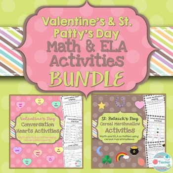Valentine's St. Patrick's Day BUNDLE Math and ELA