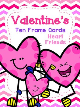 Valentine's Ten Frame Cards: Heart Friends
