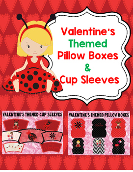 Valentine's Themed Pillow Boxes & Cup Sleeves