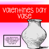 Valentine's Vase - Spread Kindness in the Month of Feburary