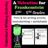 Valentine's Writing Activity - Valentine for Frankenstein'