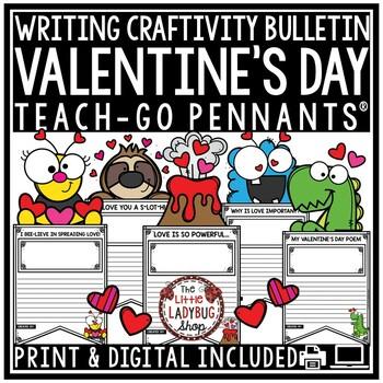 Valentine's Writing Activity Teach-Go Pennants® Valentine's Day Bulletin Board