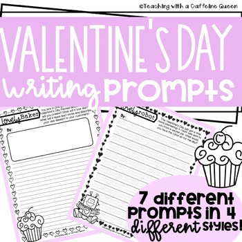 Valentine's Writing Prompts - NO PREP - Activities for Valentine's Day