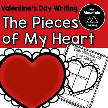 Valentine's Day Writing - The Pieces of My Heart