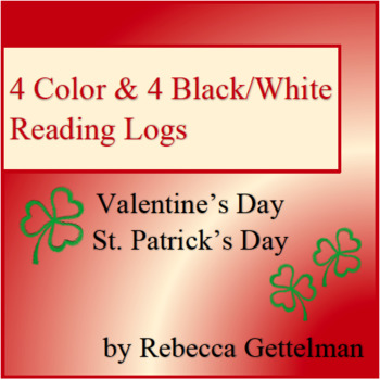 Valentine's and St. Patrick's Reading Logs for Independent Reading--Color & BW