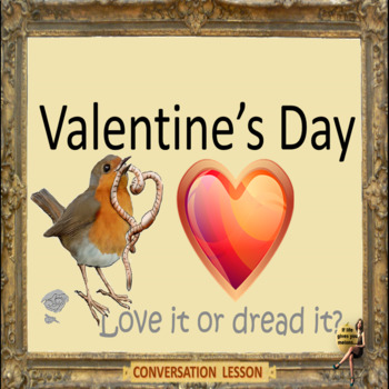 Valentine's day – love it or dread it? adults and kids, culture, conversation