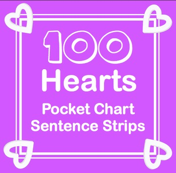 Valentine/100 Day 100 Hearts Sight Word Pocket Chart Story