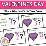 Valentine I Have, Who Has? Circle Time Game