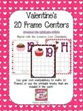 Valentine's 20 Frame Center