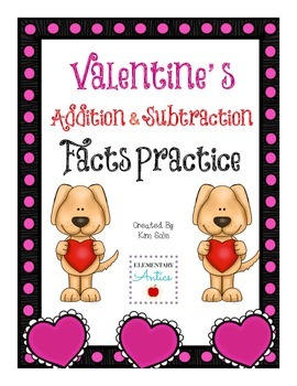 Valentine's Addition & Subtraction Facts Practice
