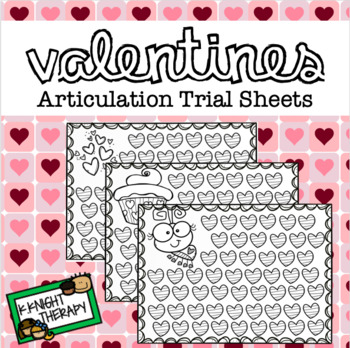 Valentines Articulation Trial Sheets